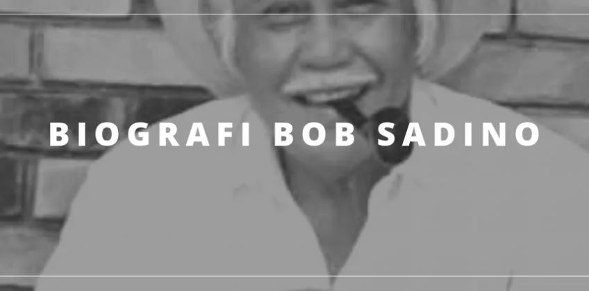 Biografi Lengkap Bob Sadino [Pengusaha Sukses Indonesia]