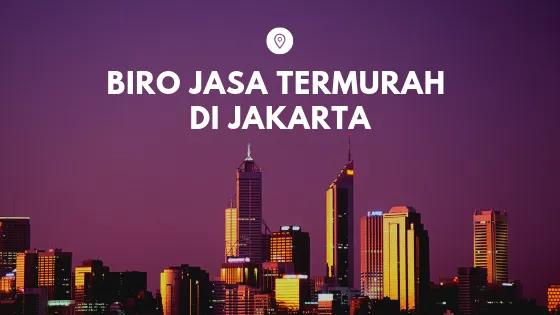 Biro Jasa Pengurusan Izin Usaha Murah Di Jakarta